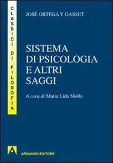 Sistema di psicologia ed altri saggi - José Ortega y Gasset - copertina
