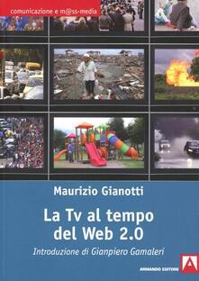 La Tv al tempo del Web 2.0 - Maurizio Gianotti - copertina