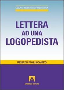 Lettera ad una logopedista - Renato Pigliacampo - copertina