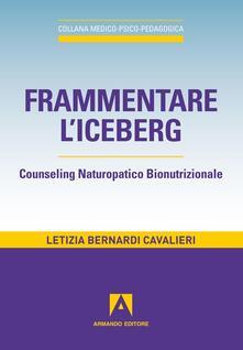 Frammentare liceberg. Counseling naturopatico bionutrizionale.pdf