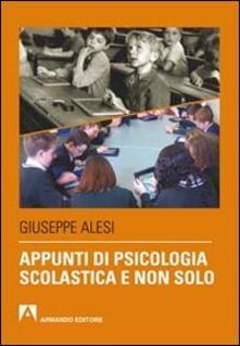 Appunti di psicologia scolastica e non solo - Giuseppe Alesi - copertina
