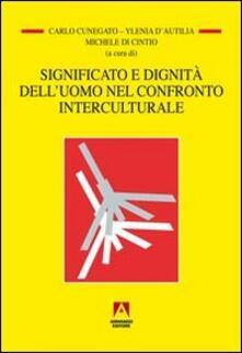 Significato e dignità dell'uomo nel confronto interculturale - copertina