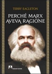 Perché Marx aveva ragione - Terry Eagleton - copertina