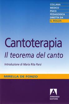 Cantoterapia. Il teorema del canto - Mirella De Fonzo - ebook