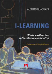 I-learning. Storia e riflessione sulla relazione educativa.pdf