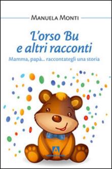 L' orso Bu e altri racconti - Manuela Monti - copertina