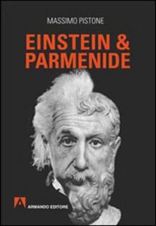 Einstein & Parmenide - Massimo Pistone - copertina