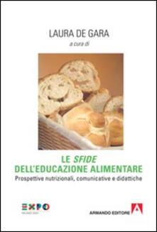 Amatigota.it Le «sfide» dell'educazione alimentare. Prospettive nutrizionali, comunicative e didattiche Image