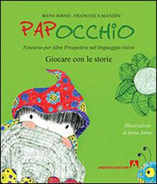 Papocchio. Giocare con le storie - Irene Iorno,Francesca Manzini - copertina