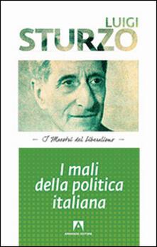 I mali della politica italiana - Luigi Sturzo - copertina