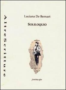 Soliloquio - Luciana De Bernart - copertina