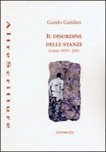 Il disordine delle stanze. Poesie 1979-2011