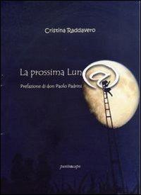 La La prossima luna - Raddavero Cristina - wuz.it