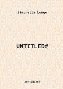 Untitled# - Simonetta Longo - copertina