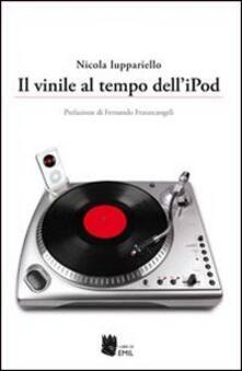 Il vinile al tempo dell'Ipod - Nicola Iuppariello - copertina