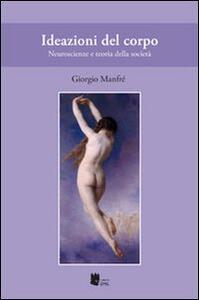 Ideazioni del corpo. Neuroscienze e teoria della società