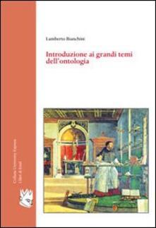 Introduzione ai grandi temi dell'ontologia - Lamberto Bianchini - copertina