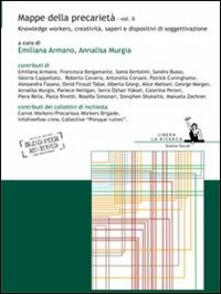 Mappe della precarietà. Vol. 2: Knowledge workers, creatività, saperi e dispositivi di soggettivazione. - copertina
