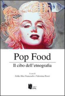 Pop food. Il cibo dell'etnografia - copertina