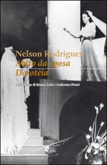 Abito da sposa-Dorotéia - Nelson Rodrigues - copertina