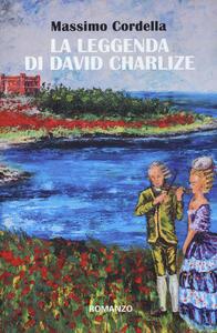 La leggenda di David Charlize