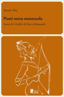 Poeti senza museruola. Storia del «Giobbe» di Marco Balossardi - Saverio Vita - copertina