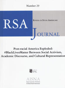 RSA journal. Rivista di studi americani. Vol. 29: #BlackLivesMatter Between social. Activism, academic discourse, and cultural representation. - copertina