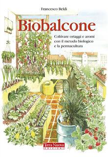 Biobalcone. Coltivare ortaggi e aromi con il metodo biologico e la permacultura.pdf