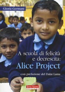 A scuola di felicità e decrescita: Alice project.pdf