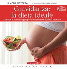 Voluntariadobaleares2014.es Gravidanza: la dieta ideale. Consigli e ricette veggie per la salute della mamma in attesa Image