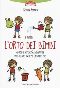 Libro L' orto dei bimbi Serena Bonura