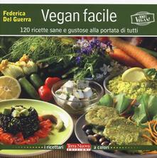Promoartpalermo.it Vegan facile. 120 ricette sane e gustose alla portata di tutti Image