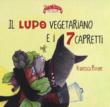 Il lupo vegetariano e i 7 capretti - Francesca Pirrone - copertina