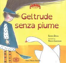 Gertrude senza piume - Sandra Dema,Valeria Castellani - copertina