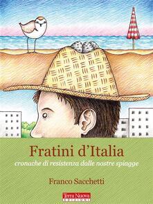 Ristorantezintonio.it Fratini d'Italia. Cronache di resistenza dalle nostre spiagge Image