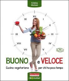 Voluntariadobaleares2014.es Buono e veloce. Cucina vegetariana per chi ha poco tempo Image