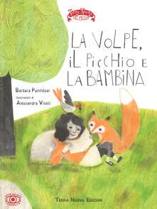 Lpgcsostenible.es La volpe, il picchio e la bambina. Ediz. a colori Image