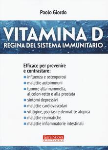 Vitamina D. Regina del sistema immunitario.pdf