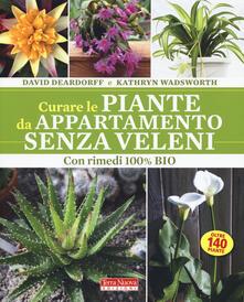 Criticalwinenotav.it Curare le piante da appartamento senza veleni. Con rimedi 100% bio Image