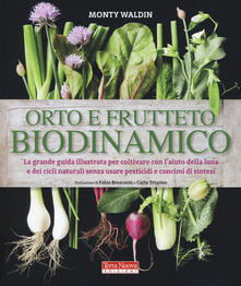Orto e frutteto biodinamico - Monty Waldin - copertina