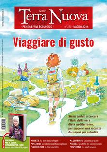Terra nuova (2019). Vol. 5: Viaggiare di gusto (Maggio). - copertina