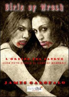 Parcoarenas.it L' ordine del sangue. Girls of Wrath. Vol. 1 Image