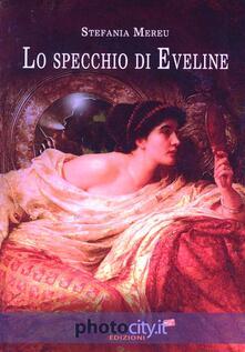Lo specchio di Eveline - Stefania Mereu - copertina