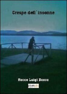Crespe dell'insonne - Rocco Luigi Bosco - copertina