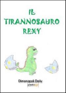 Il tirannosauro Rexy