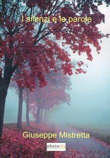 I silenzi e le parole - Giuseppe Mistretta - copertina