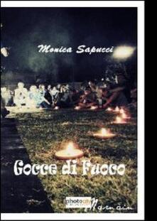Gocce di fuoco - Monica Sapucci - copertina