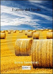 L' uomo del fienile - Sonia Bendelari - copertina