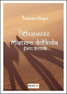 L' eloquente mistero dell'India. Parte seconda - Federico Negro - copertina