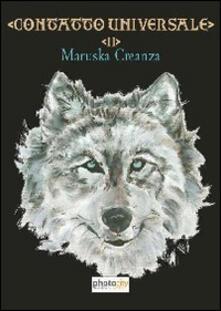 Contatto universale - Maruska Creanza - copertina